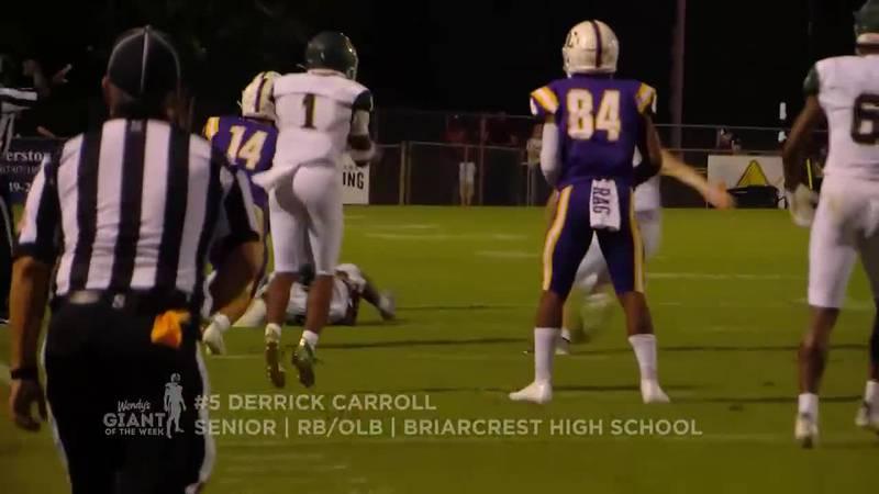 Derrick Carroll is the week 4 Wendy's Giant of the Week