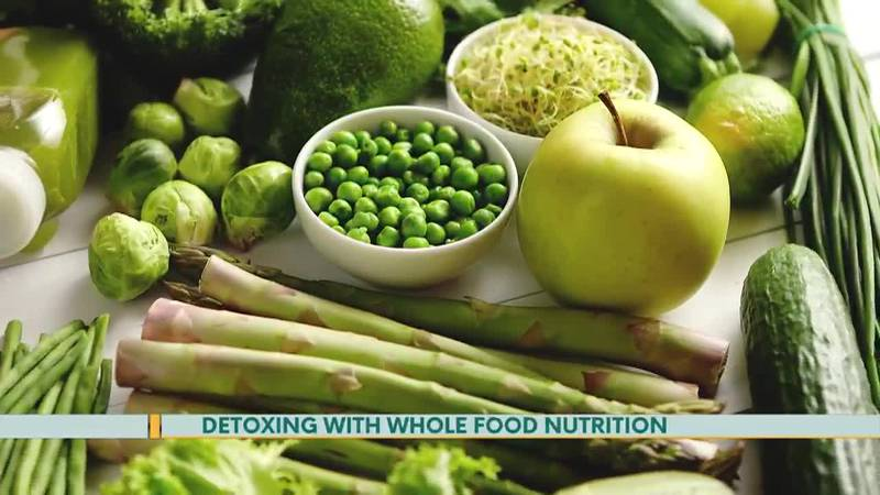 Detoxing with Whole Food Nutrition