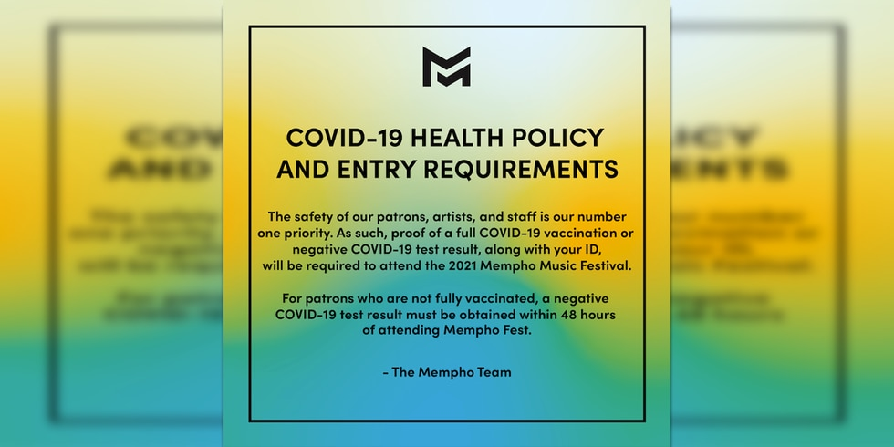 Mempho Music Festival will require attendees to show proof of the COVID-19 vaccine or a...