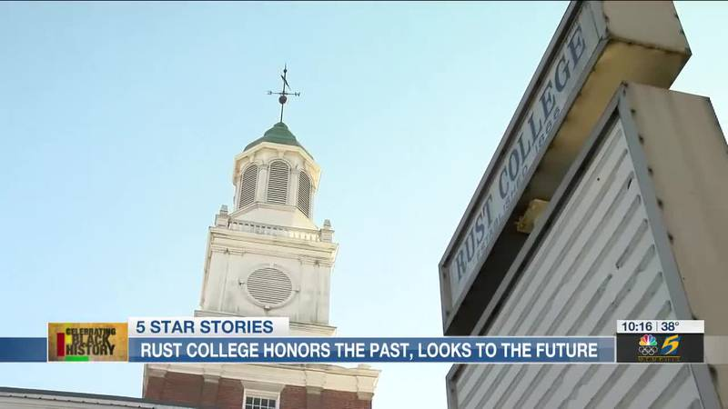 5 Star Stories Black History: Rust College honors the past, looks to the future